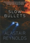 Slow_Bullets_by_Alastair_Reynolds_WSFA_Cover