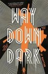 way_down_dark